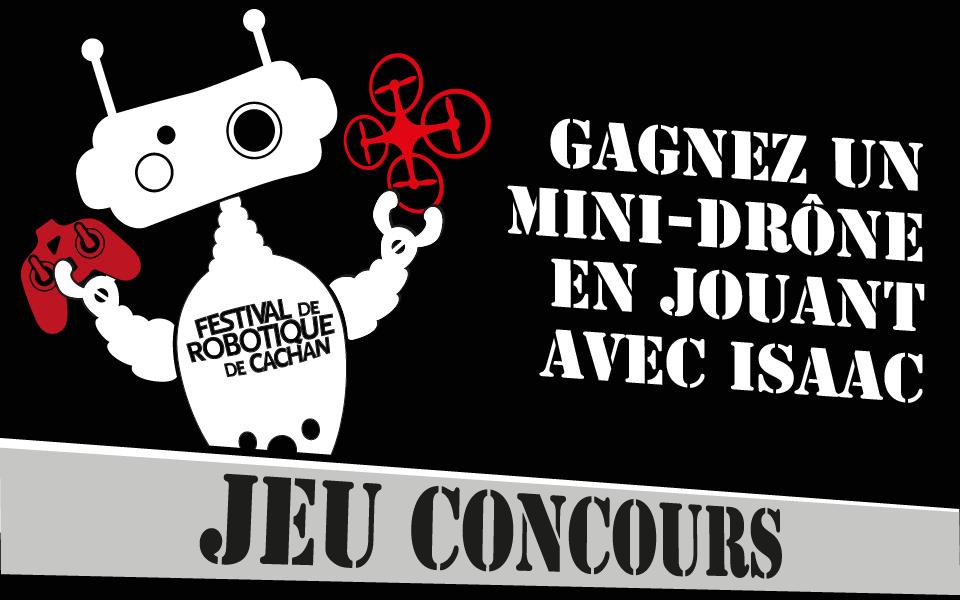 JEU CONCOURS - Gagnez un mini-drone avec Isaac